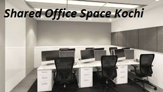 Shared Office-Offices in Kochi for Rent or Lease